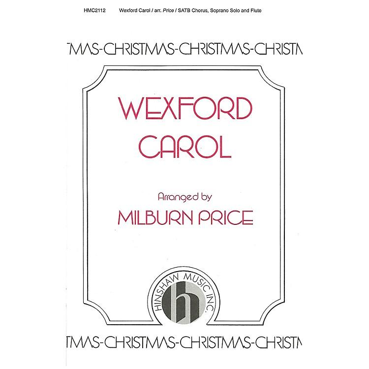 Hinshaw MusicWexford Carol SATB arranged by Milburn Price