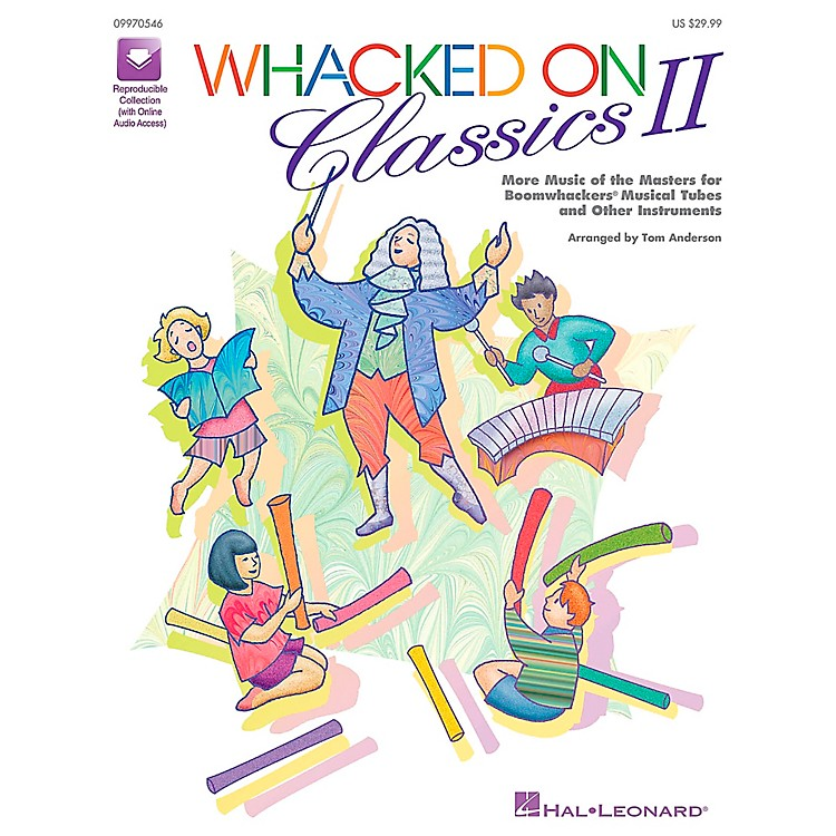 Hal LeonardWhacked On Classics II (More Music of the Masters for Boomwhackers & Other Instruments) by Tom Anderson