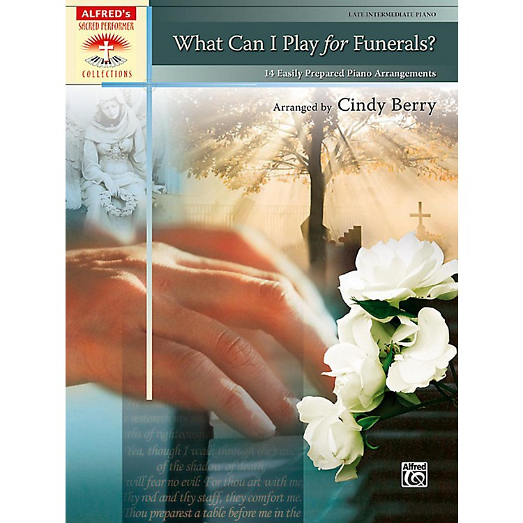 Alfred What Can I Play for Funerals? Late Intermediate Piano Book