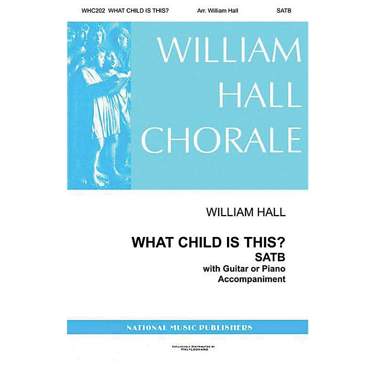 Gentry PublicationsWhat Child Is This SATTBB arranged by William D. Hall