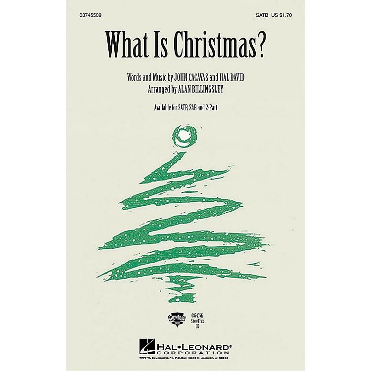 Hal LeonardWhat Is Christmas SAB Arranged by Alan Billingsley