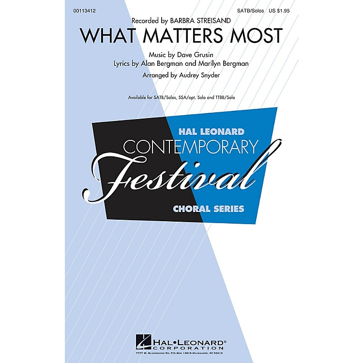 Hal LeonardWhat Matters Most (SATB/Soli) SATB and Soli by Barbra Streisand arranged by Audrey Snyder
