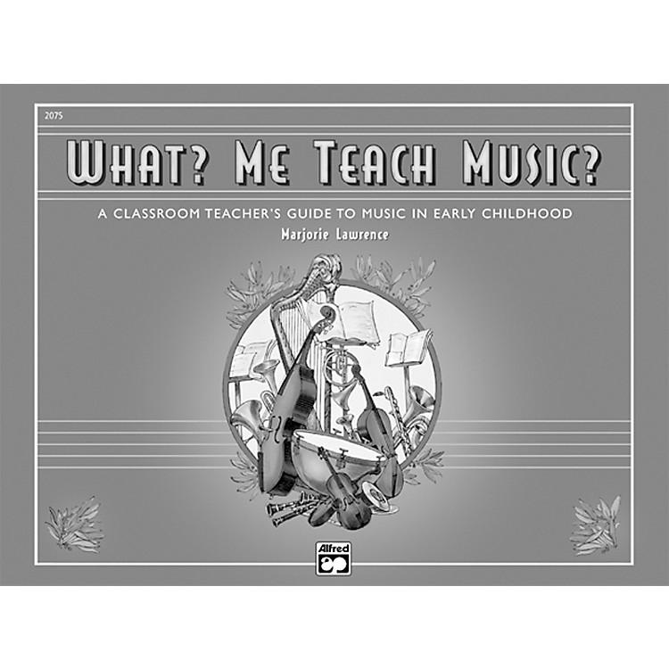 AlfredWhat? Me Teach Music? Book
