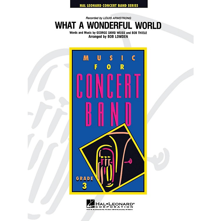 Hal LeonardWhat a Wonderful World - Young Concert Band Level 3 arranged by Bob Lowden