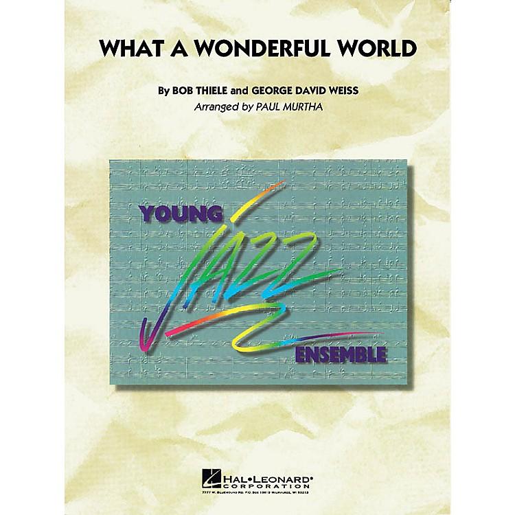 Hal LeonardWhat a Wonderful World Jazz Band Level 3 Arranged by Paul Murtha