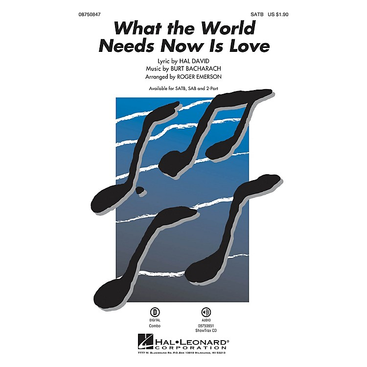 Hal LeonardWhat the World Needs Now Is Love ShowTrax CD Arranged by Roger Emerson