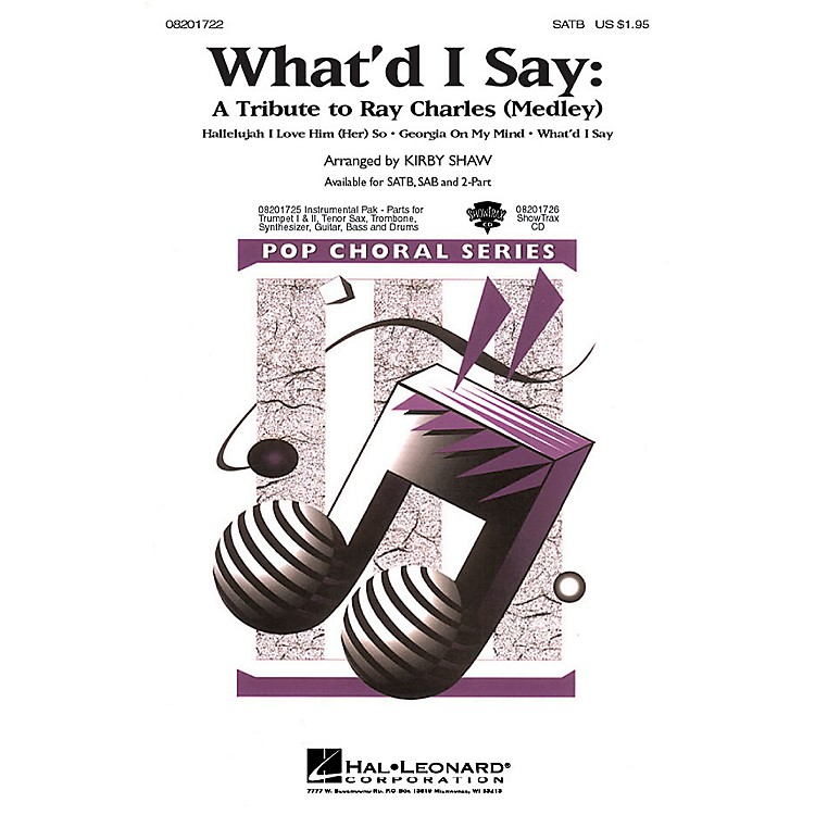 Hal Leonard What'd I Say - A Tribute to Ray Charles (Medley) Combo Parts by Ray Charles Arranged by Kirby Shaw