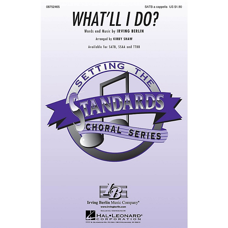 Hal LeonardWhat'll I Do? TTBB A Cappella Arranged by Kirby Shaw