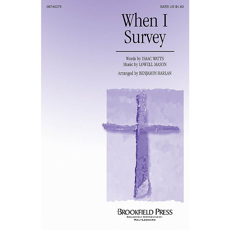BrookfieldWhen I Survey SATB arranged by Benjamin Harlan