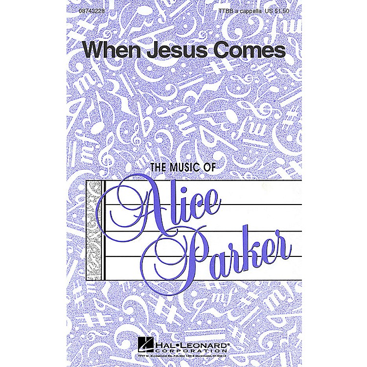 Hal Leonard When Jesus Comes (TTBB a cappella) TTBB A Cappella arranged by Alice Parker