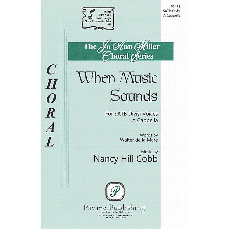 PavaneWhen Music Sounds SATB a cappella composed by Nancy Hill Cobb