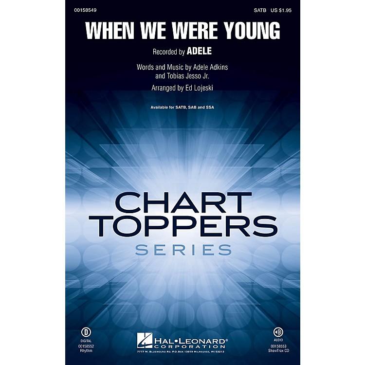 Hal LeonardWhen We Were Young SAB by Adele Arranged by Ed Lojeski