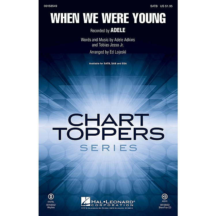 Hal LeonardWhen We Were Young ShowTrax CD by Adele Arranged by Ed Lojeski