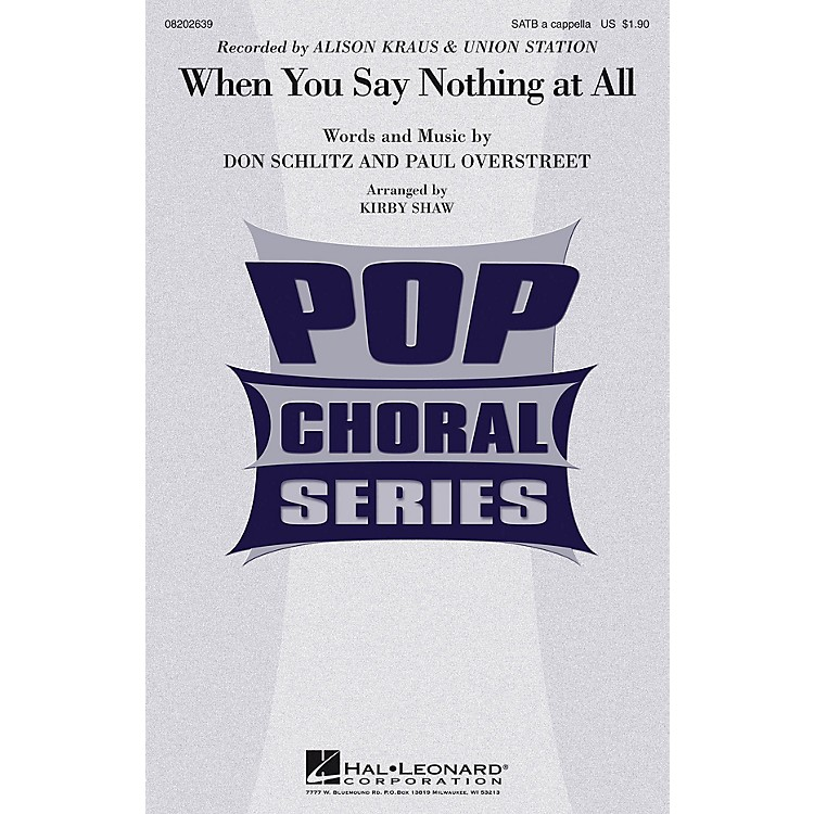 Hal Leonard When You Say Nothing at All SATB a cappella by Alison Krauss arranged by Kirby Shaw