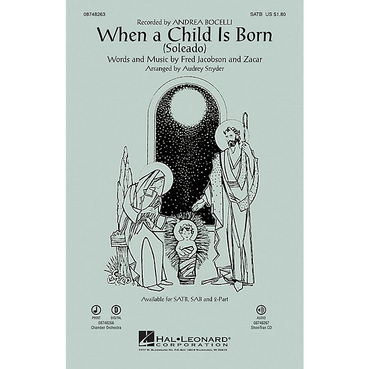 Hal Leonard When a Child Is Born (Soleado) IPAKCO by Andrea Bocelli Arranged by Audrey Snyder
