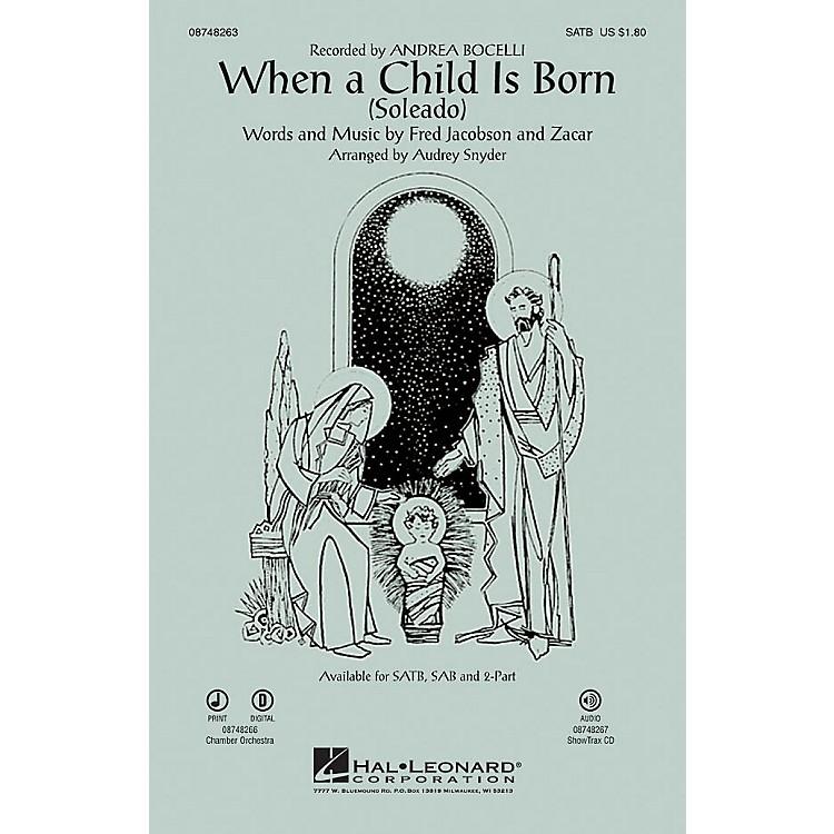 Hal LeonardWhen a Child Is Born (Soleado) SAB by Andrea Bocelli Arranged by Audrey Snyder