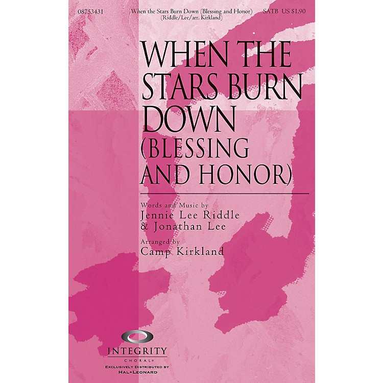 Integrity ChoralWhen the Stars Burn Down (Blessing and Honor) CD ACCOMP Arranged by Camp Kirkland