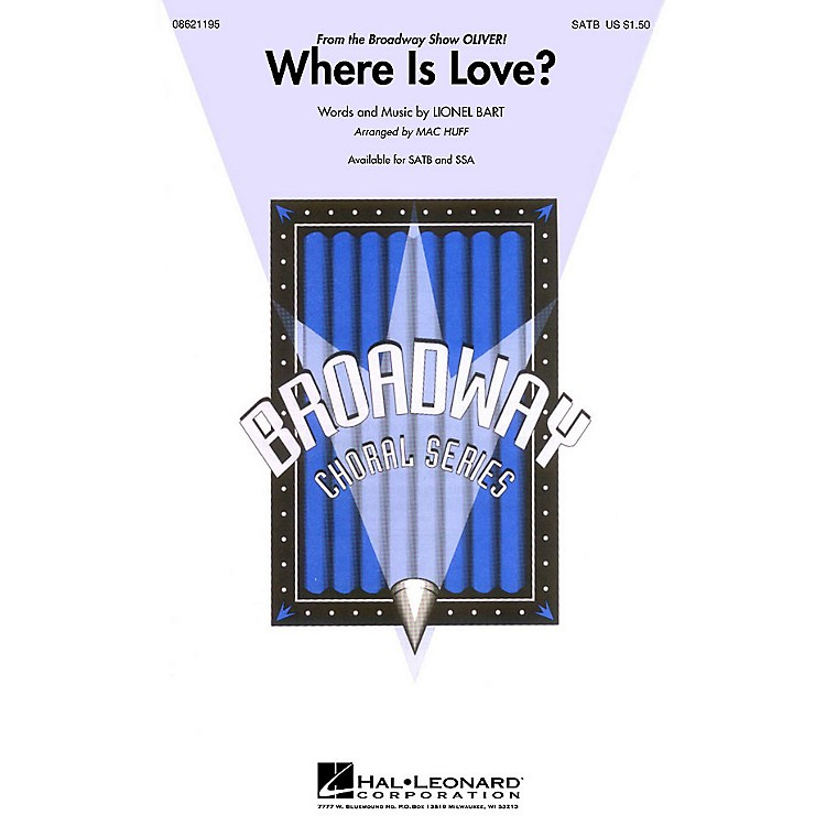 Hal Leonard Where Is Love? (from Oliver) SSA Arranged by Mac Huff