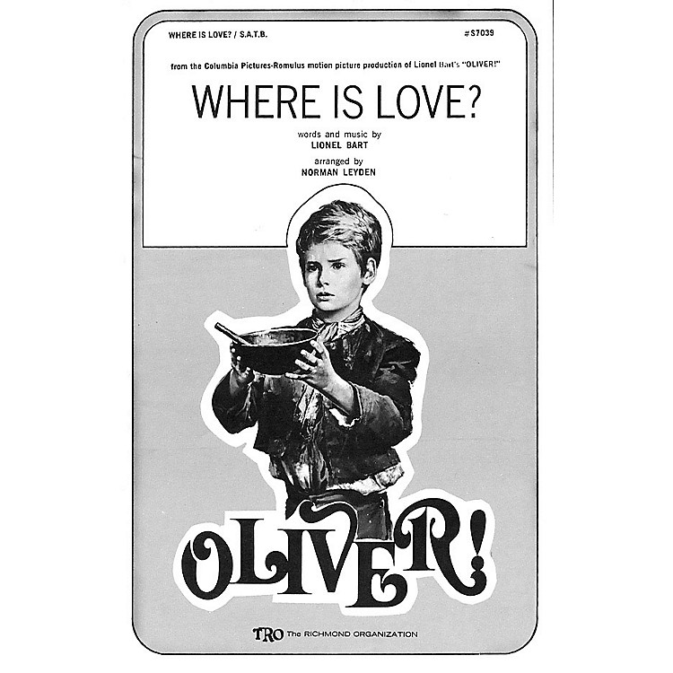 TRO ESSEX Music GroupWhere Is Love? (from Oliver) SSA Arranged by Norman Leyden