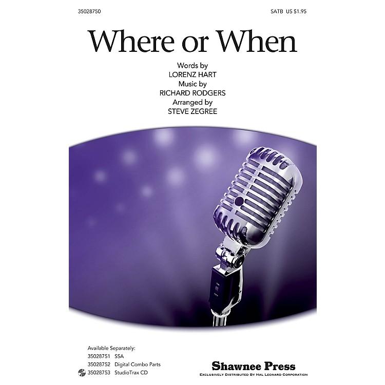 Shawnee PressWhere Or When (SATB) SATB arranged by Steve Zegree