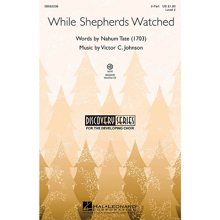 Hal LeonardWhile Shepherds Watched (Discovery Level 2) VoiceTrax CD Composed by Victor C. Johnson