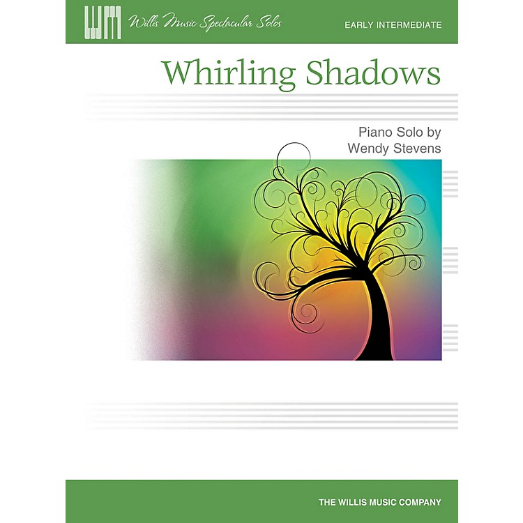 Willis MusicWhirling Shadows (Early Inter Level) Willis Series by Wendy Stevens