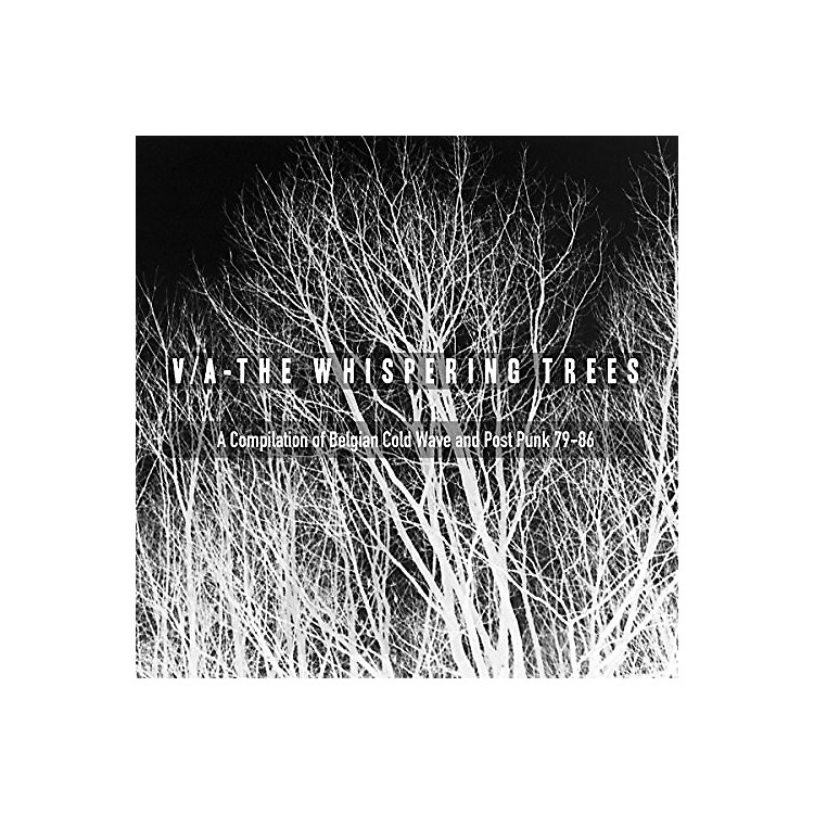 AllianceWhispering Trees - The Whispering Trees (A Compilation Of Belgian Cold Wave & Post Punk79-86) / Various