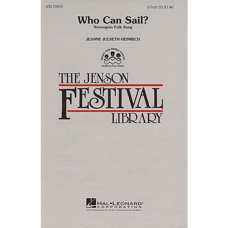 Hal LeonardWho Can Sail? 2-Part arranged by Jeanne Julseth-Heinrich