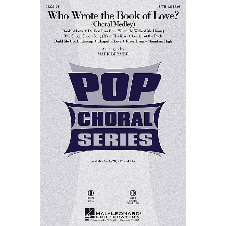 Hal LeonardWho Wrote the Book of Love? (Choral Medley) ShowTrax CD Arranged by Mark Brymer