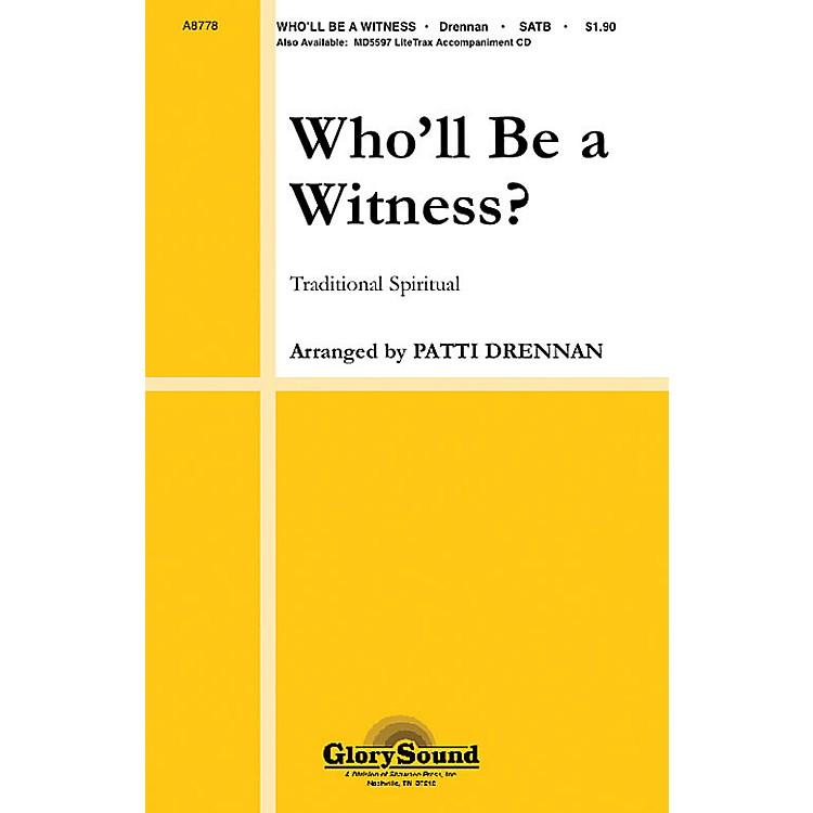 Shawnee PressWho'll Be a Witness? SATB arranged by Patti Drennan