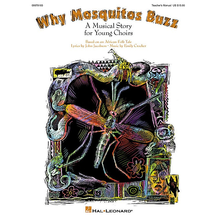 Hal LeonardWhy Mosquitos Buzz (Musical) PREV CD Composed by John Jacobson
