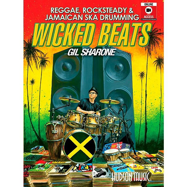 Hudson MusicWicked Beats: Jamaican Ska, Rocksteady & Reggae Drumming By Gil Sharone Book/DVD/Online
