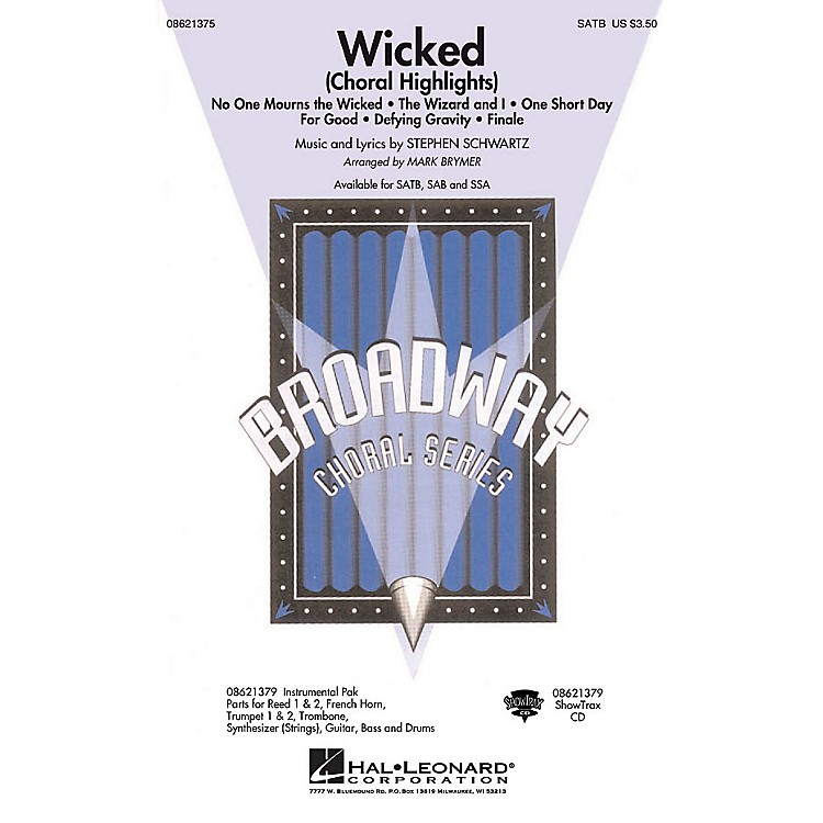 Hal Leonard Wicked (Choral Highlights) ShowTrax CD Arranged by Mark Brymer