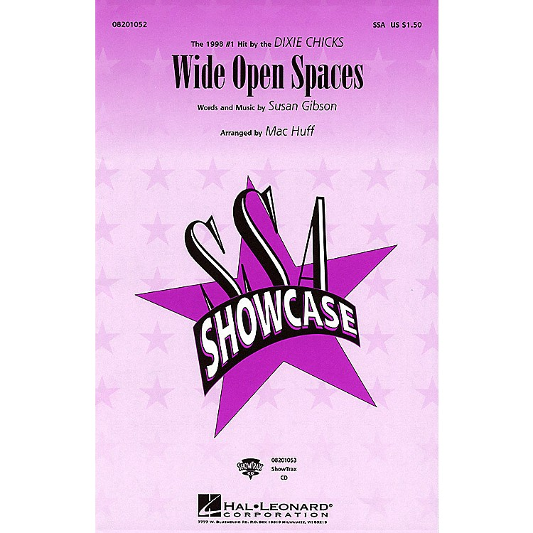 Hal LeonardWide Open Spaces SSA by Dixie Chicks arranged by Mac Huff
