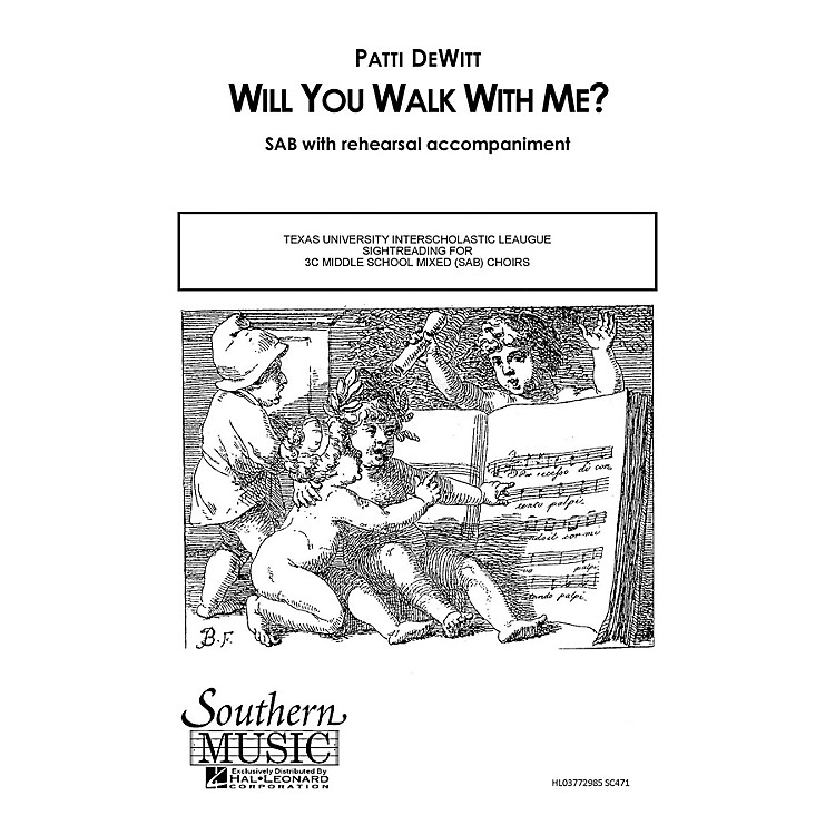 SouthernWill You Walk with Me SAB Composed by Patti DeWitt