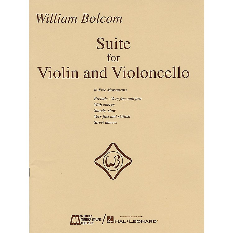 Edward B. Marks Music CompanyWilliam Bolcom - Suite for Violin and Violincello E.B. Marks Series Composed by William Bolcom