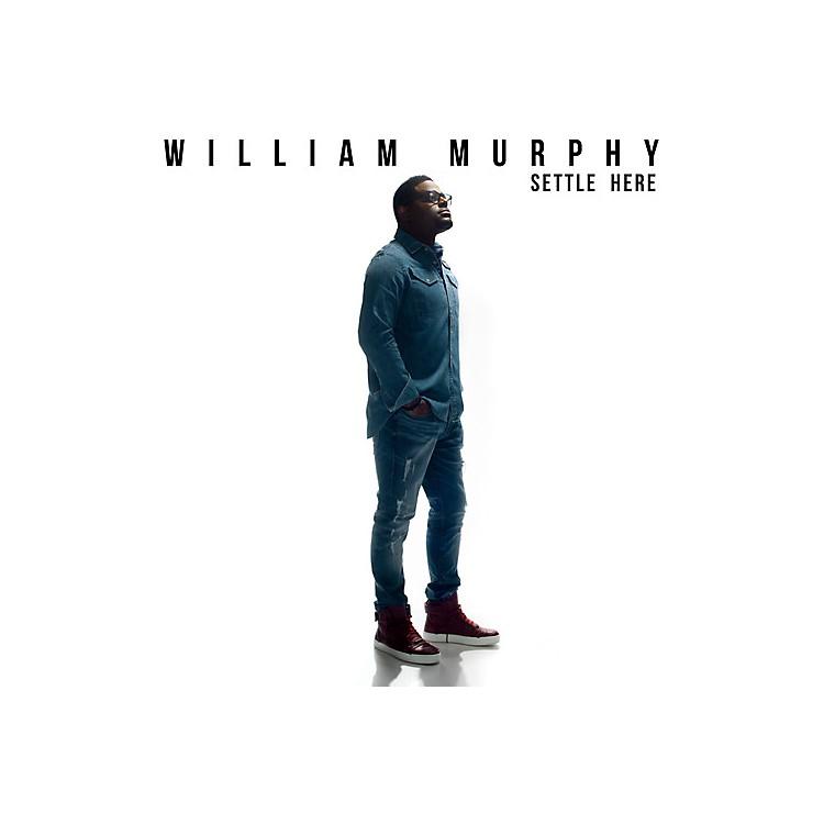 AllianceWilliam Murphy - Settle Here (CD)