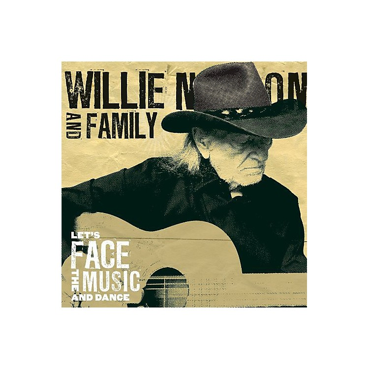 Alliance Willie Nelson - Let's Face The Music and Dance