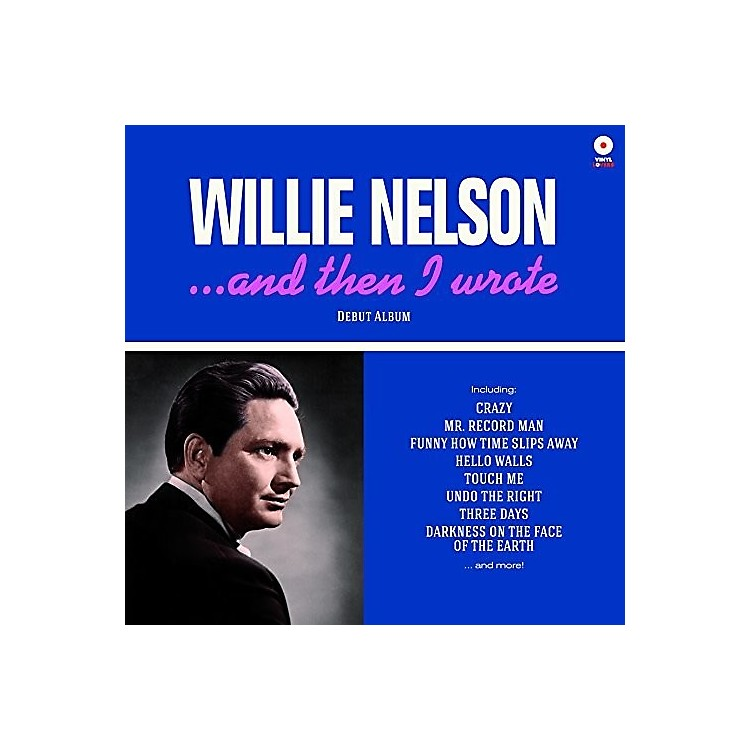 AllianceWillie Nelson - & Then I Wrote