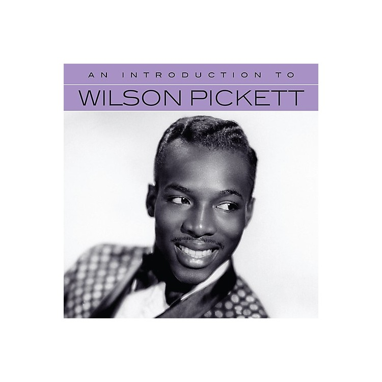 AllianceWilson Pickett - An Introduction To Wilson Pickett (CD)