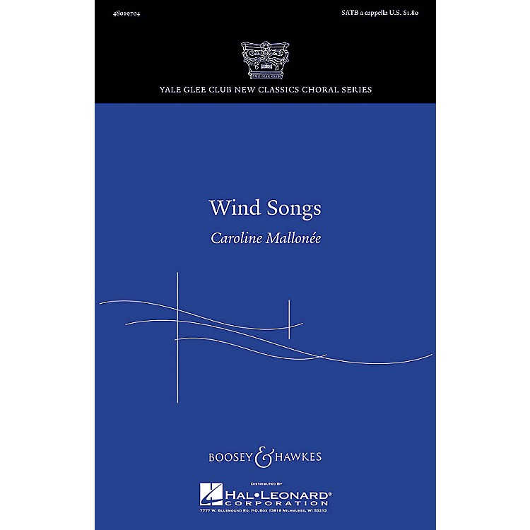 Boosey and HawkesWind Songs SATB a cappella composed by Caroline Mallonée