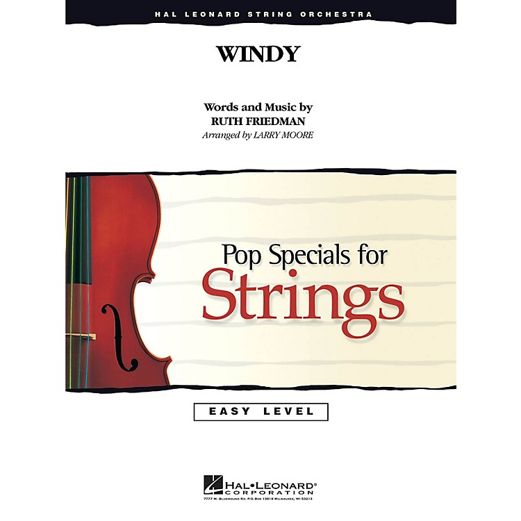 Hal LeonardWindy Easy Pop Specials For Strings Series by The Association Arranged by Larry Moore