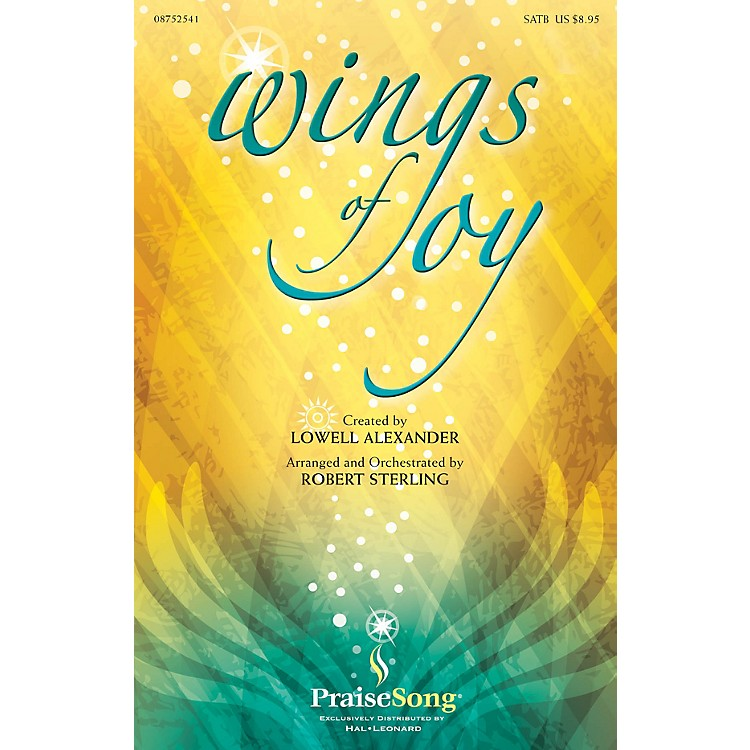 PraiseSongWings of Joy DVD TRACK WITH CLICK TRACK Arranged by Robert Sterling