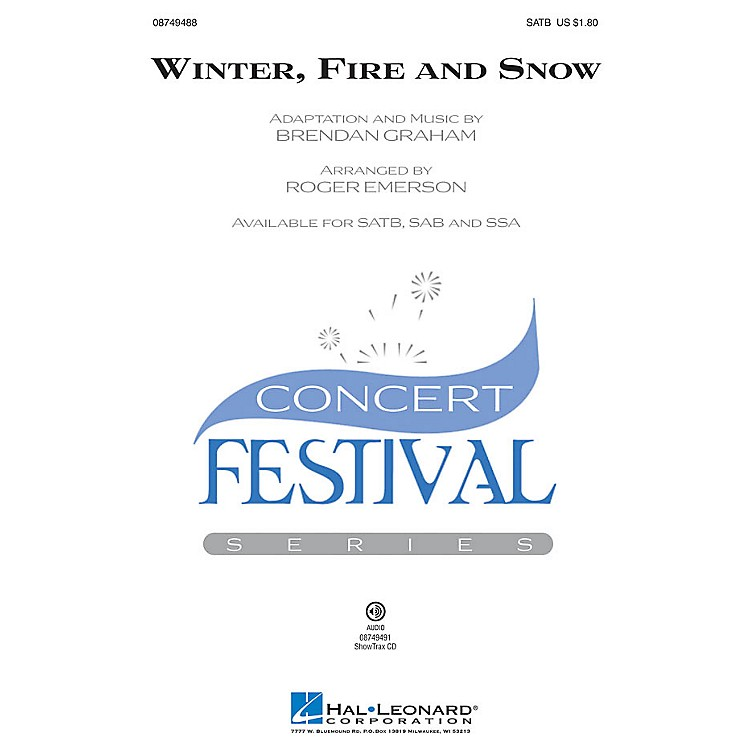 Hal LeonardWinter, Fire and Snow SAB Arranged by Roger Emerson