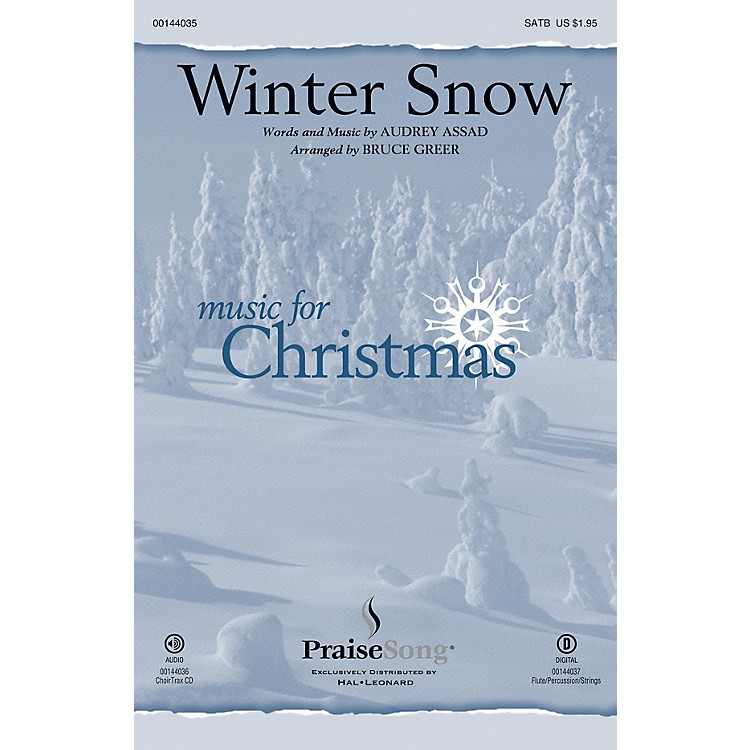 PraiseSongWinter Snow SATB by Audrey Assad arranged by Bruce Greer