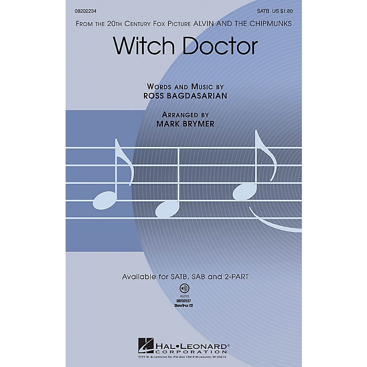 Hal LeonardWitch Doctor (from Alvin and the Chipmunks) SATB arranged by Mark Brymer
