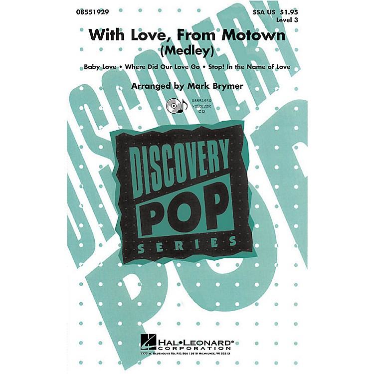 Hal LeonardWith Love, From Motown VoiceTrax CD by The Supremes Arranged by Mark Brymer