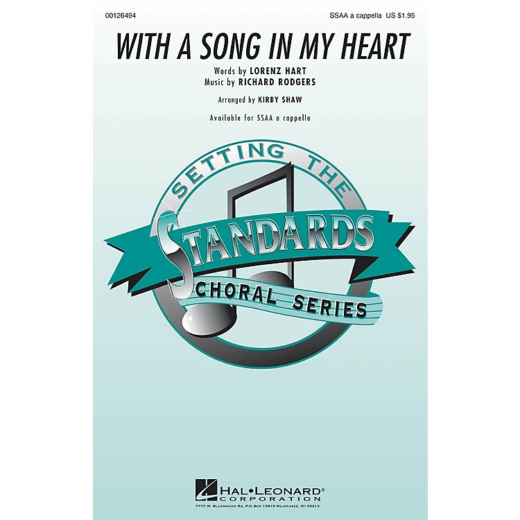 Hal LeonardWith a Song in My Heart SSAA A Cappella arranged by Kirby Shaw