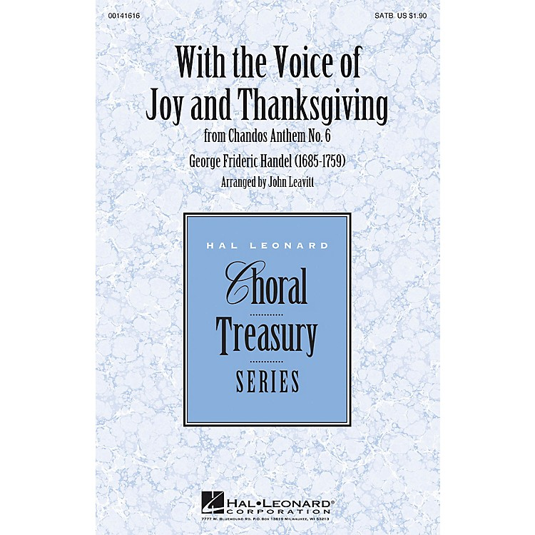 Hal Leonard With the Voice of Joy and Thanksgiving (from Chandos Anthem No. 6) SATB arranged by John Leavitt