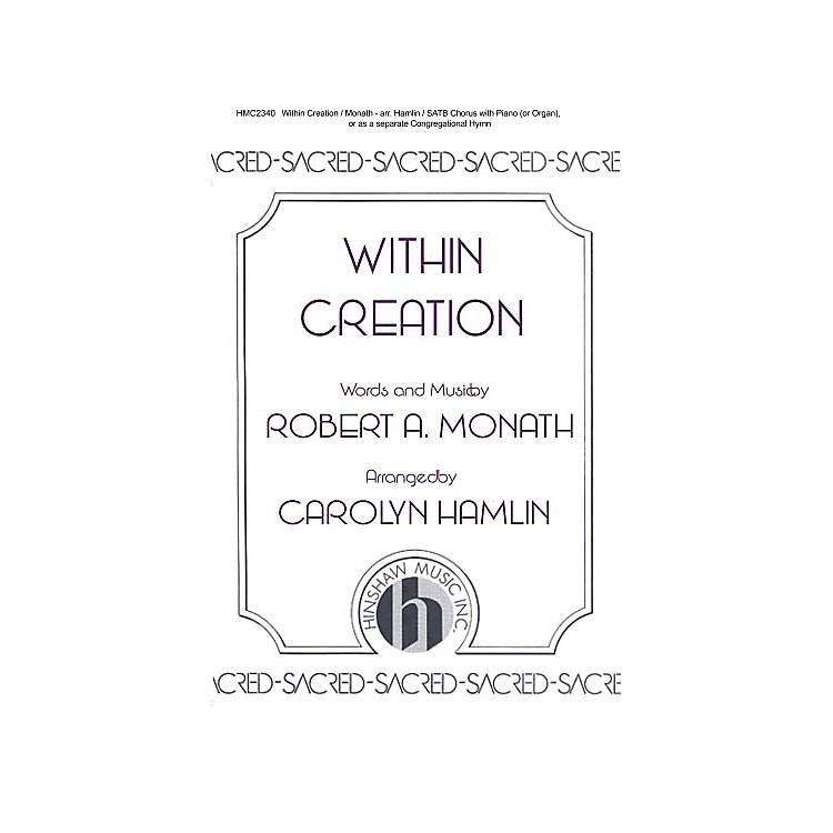 Hinshaw MusicWithin Creation SATB arranged by Carolyn Hamlin